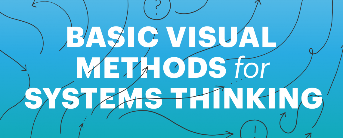 Get your ticket: Basic visual methods for systems thinking