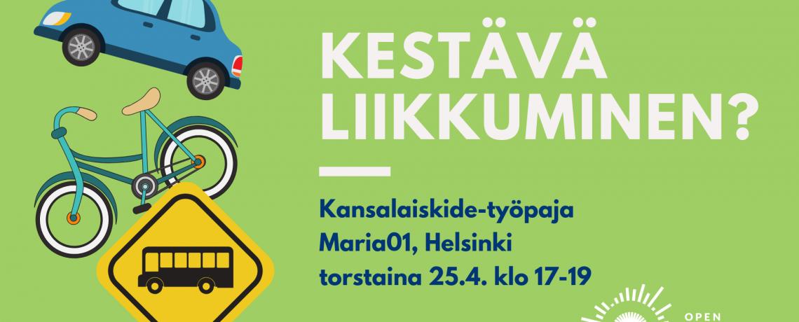 Parempaa keskustelua kestävästä liikkumisesta: Tietokide-työpaja 25.4. klo 17-19